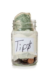 Employees and employers have tax liability for tips. Know what you are required to do.